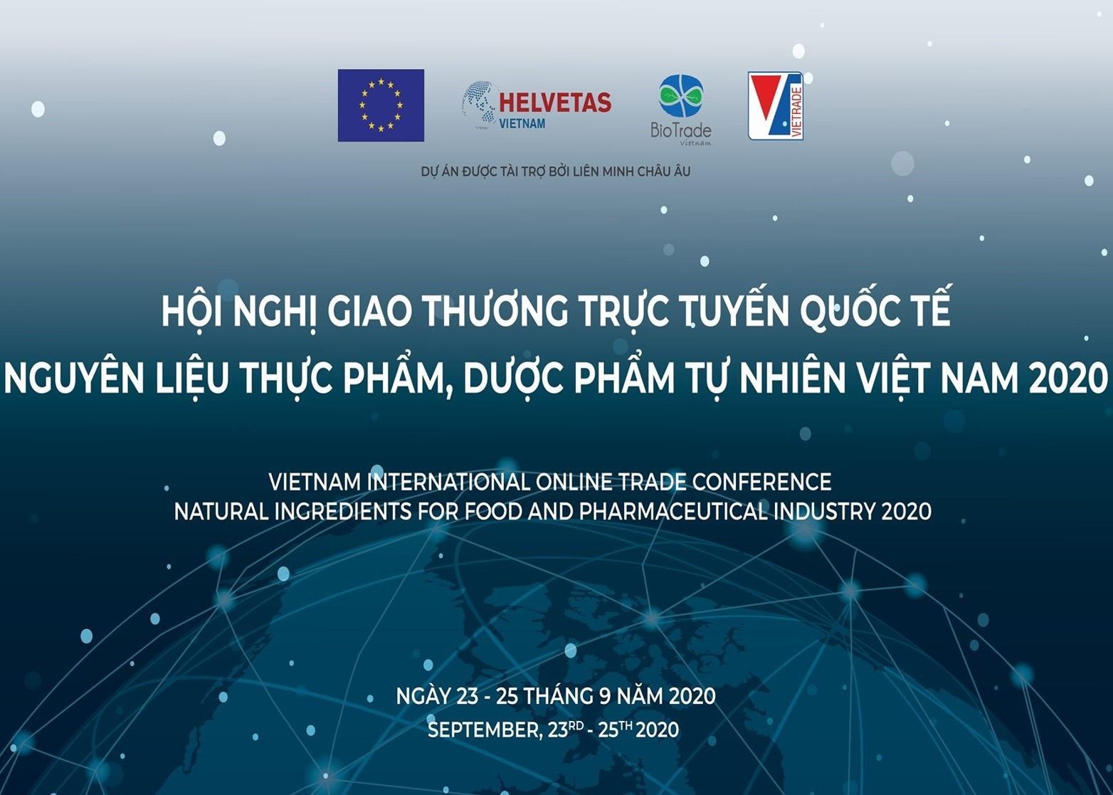 Visimex tham gia Hội nghị giao thương trực tuyến quốc tế nguyên liệu thực phẩm và dược phẩm tự nhiên Việt Nam 2020