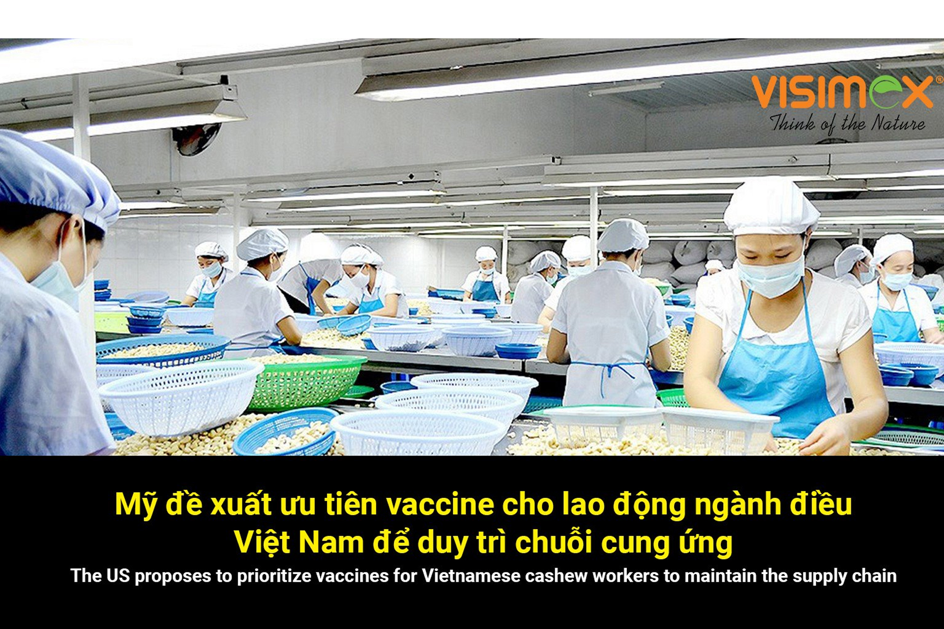 The American Food Industry Association suggested that Vietnam prioritize COVID-19 vaccines for the cashew industry