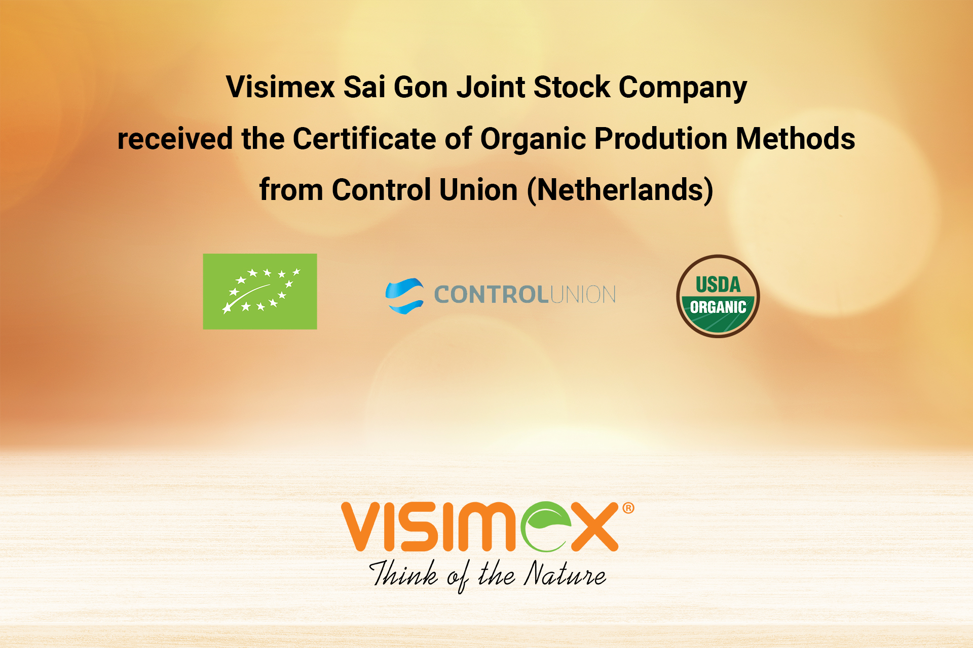 Visimex Sai Gon Joint Stock Company completed the Organic certificate from Control Union